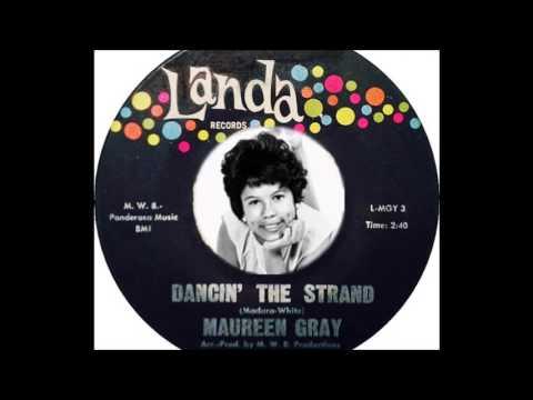 Maureen Gray - Dancin' The Strand  (1962)