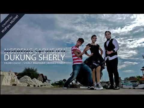 Sherly Madyana, Fajar Syahid & Ahmed Habsy - Ngereng Sadhejeh (Dukung Sherly) 2 [OFFICIAL]