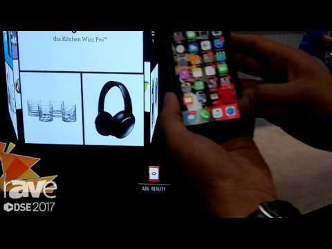 DSE 2017: Ads Reality Demos Mobile Engagment for Retail Environments