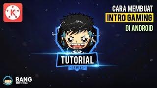 Cara Membuat Intro Gaming di Hp Android | KINEMASTER TUTORIAL #20