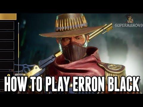 How To Play ERRON BLACK! – Mortal Kombat 11: Basic Tutorial