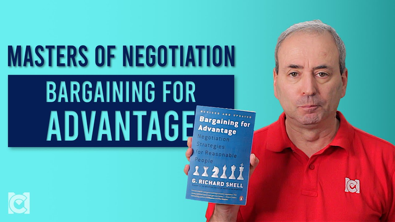 Bargaining for Advantage – Masters of Negotiation