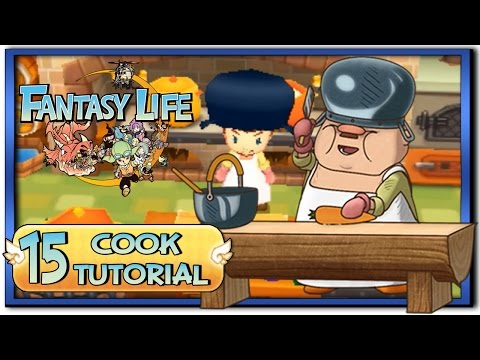 Fantasy Life - Part 15: Cook Life Tutorial + Gameplay!