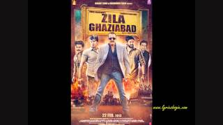 Tu Hai Rab Mera -Zila Ghaziabad (2013) - Full Song HD