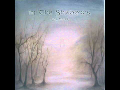 Rick Miller  Life In The Shadows