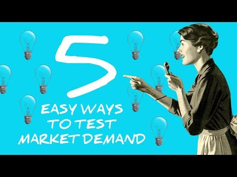 5 easy ways to test the market demand for your product
