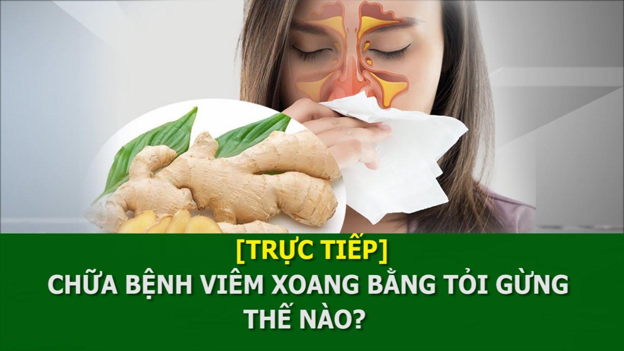 [Trực tiếp] Chữa bệnh viêm xoang bằng tỏi gừng thế nào?   Thuốc nam cho người Việt VTC16