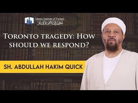Toronto tragedy: How should we respond? | Dr. Abdullah Hakim Quick