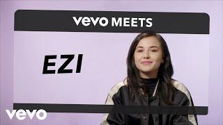 EZI - Vevo Meets: EZI