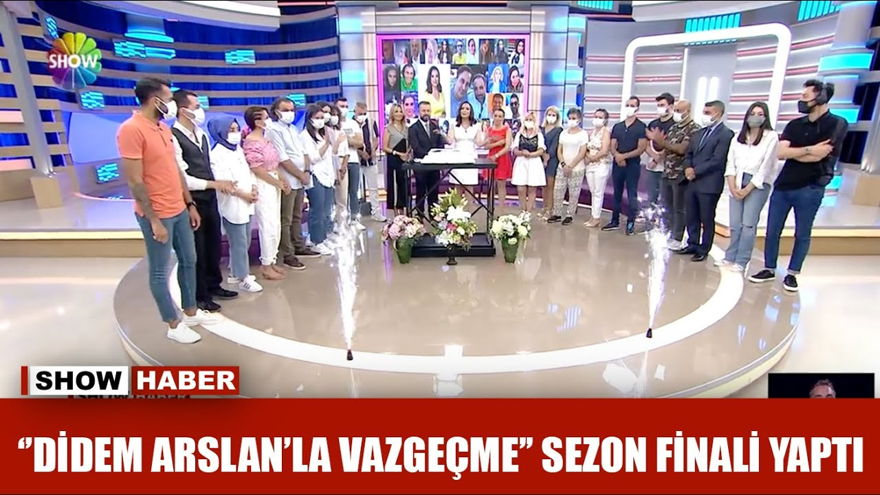 ''Didem Arslan'la Vazgeçme'' sezon finali yaptı