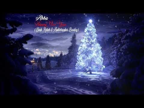 ABBA - Happy New Year (Dark Rehab \u0026 Anklebreaker Bootleg) [Free Release]