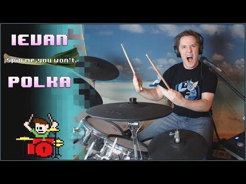 Ievan Polkka VSNS Remix On Drums! -- The8BitDrummer