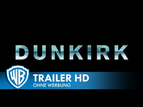DUNKIRK - Announcement Deutsch HD German (2017)