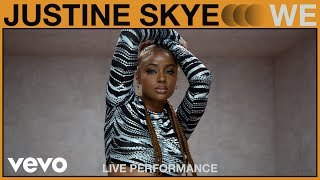 Justine Skye - We (Live Performance)   Vevo