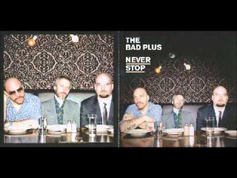 People Like You- The Bad Plus