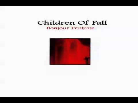 Клип Children Of Fall - Bonjour Tristesse