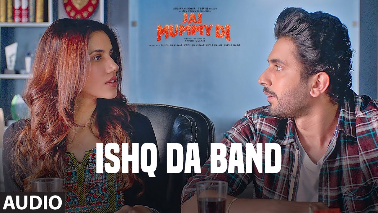 Full Audio: Ishq Da Band | Jai Mummy Di | Sunny Singh, Sonnalli Seygall | Gaurav Chatterji