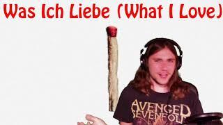 Was Ich Liebe (Rammstein) Reaction + Lyrical Analysis