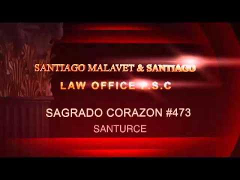 SANTIAGO MALAVET & SANTIAGO LAW OFFICE