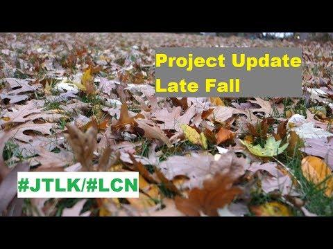 JTLK/LCN Project Lawn 2018-19 Update ~ Late Fall