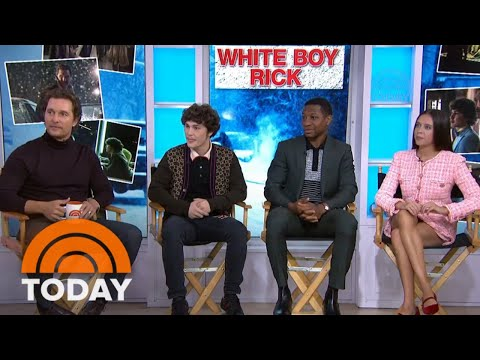 Matthew McConaughey And 'White Boy Rick' Cast On Film's True Story   TODAY