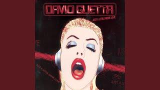 David Guetta – Just A Little More Love Remix Edit