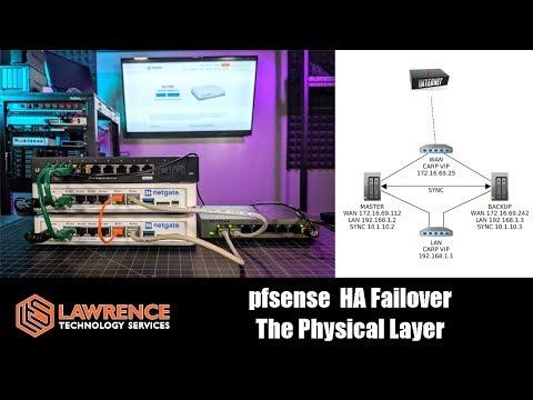 Testing pfsense SG 3100 HA Firewall Fail Over & The Physical Layer