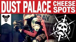 Destiny - DUST PALACE SAFE/CHEESE SPOTS - Nightfall