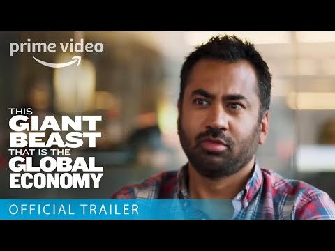 This Giant Beast That is the Global Economy - Official Trailer | Prime Video