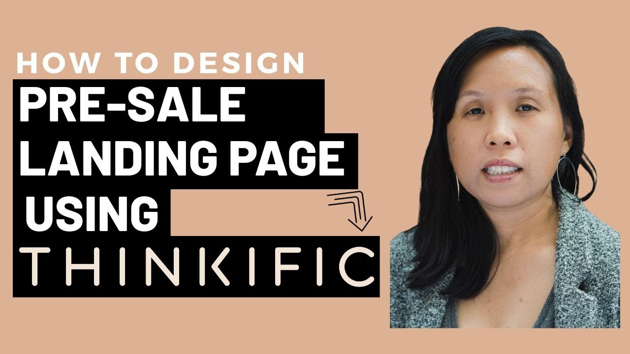 How to Design your Pre-Sale Course Landing Page in Thinkific's Site Builder