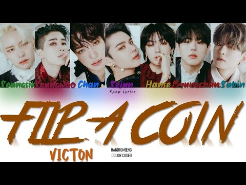 VICTON(빅톤) - 'Flip A Coin' Lyrics (Color Coded Han Rom Eng)