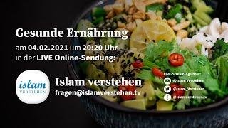 Islam Verstehen - Gesunde Ernährung