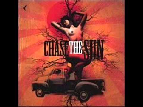 Chase The Sun ~ You Gotta Go ~ Chase The Sun