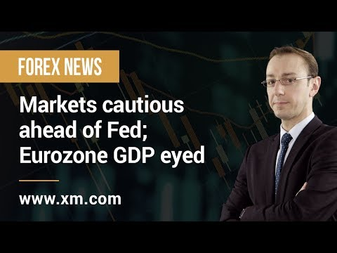 Forex News: 30/04/2019 - Markets cautious ahead of Fed; Eurozone GDP eyed