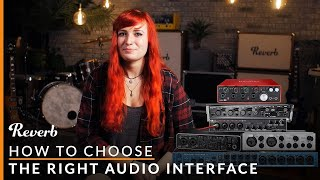 How to Choose The Right Audio Interface | Reverb