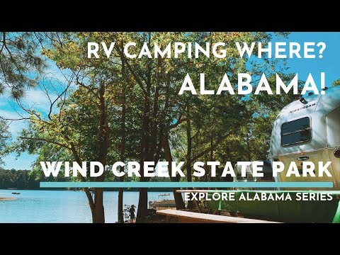 S1E3: LET'S EXPLORE ALABAMA - RV Camping At Wind Creek State Park, Alabama | SHELBY THE AIRSTREAM