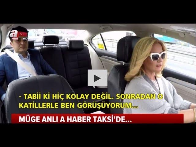 Müge Anlı A Haber Taksi'de