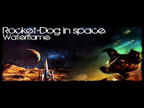 Waterflame - Rocket-Dog in space (Dog in space remix) HD