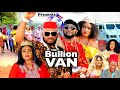 Gambar cover BULLION VAN SEASON 3 Trending Movie YUL EDOCHIE 2021 Latest Nigerian Nollywood Movie 7020p