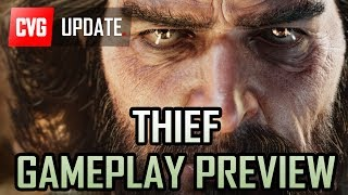 Thief Gameplay Preview