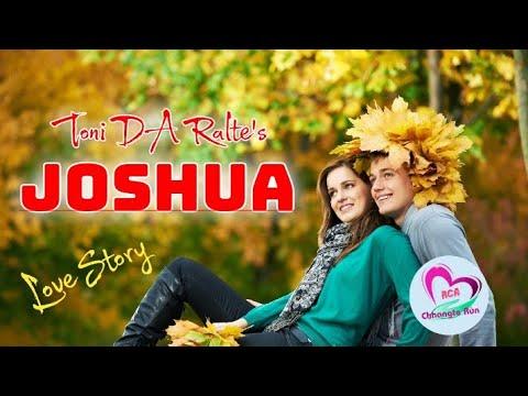 JOSHUA || Ziaktu : Toni DA Ralte || Mizo Love Story