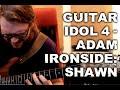 Guitar Idol 4 - Adam Ironside : Shawn