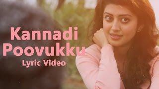 Kannadi Poovukku Lyrical Video  Enakku Vaaitha Adimaigal  Jai, Pranitha  Santhosh Dhayanidhi