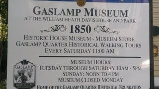 My 90 Day Video Challenge-Day 22- Gaslamp Museum Open House