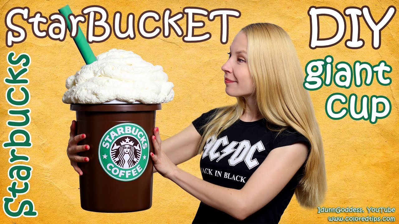 How To Make Giant Starbucks Cup - DIY Starbucks Storage Bucket ...