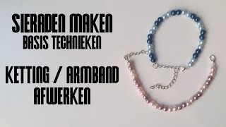 Ketting of Armband Afwerken - Sieraden Maken Basistechnieken