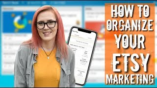 How to Organize your Etsy Marketing Plan Easily - Holiday Prep Series Episode 8