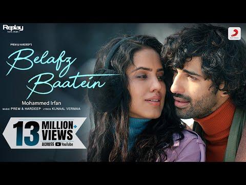 Belafz Baatein (Official) –Prem & Hardeep | Mohd Irfan | Kunaal Vermaa | Aashim Tanaya Vikas | Dev