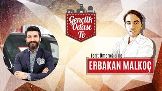 Gambar cover Erbakan Malkoç Gençlik Odası TV'de! - 10. Bölüm