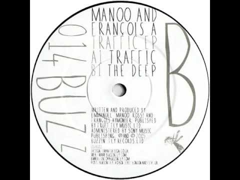 Manoo & Francois A - Traffic